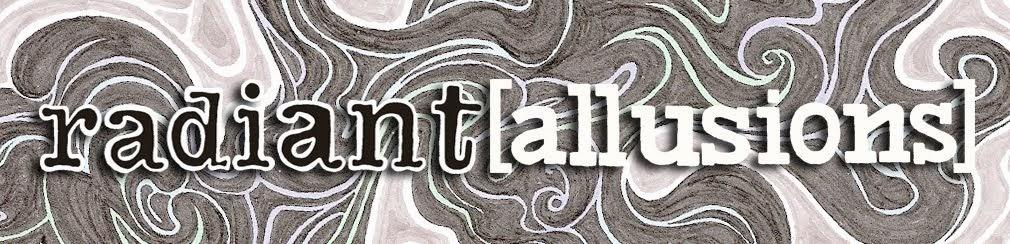 radiant[allusions]