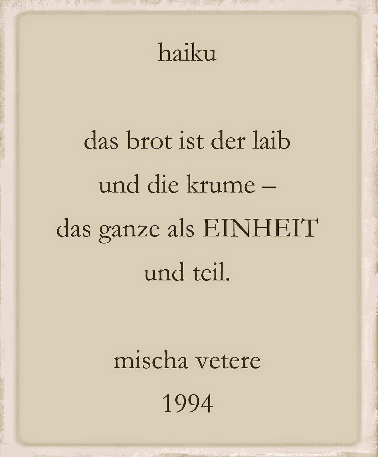 haiku 1994 von mischa vetere brot laib krume erika burkart DER HAIKU-SCHREIBER ira cohen RIMBAUD