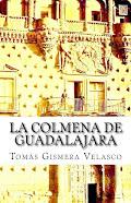 La Colmena de Guadalajara. Un ideal de altos vuelos