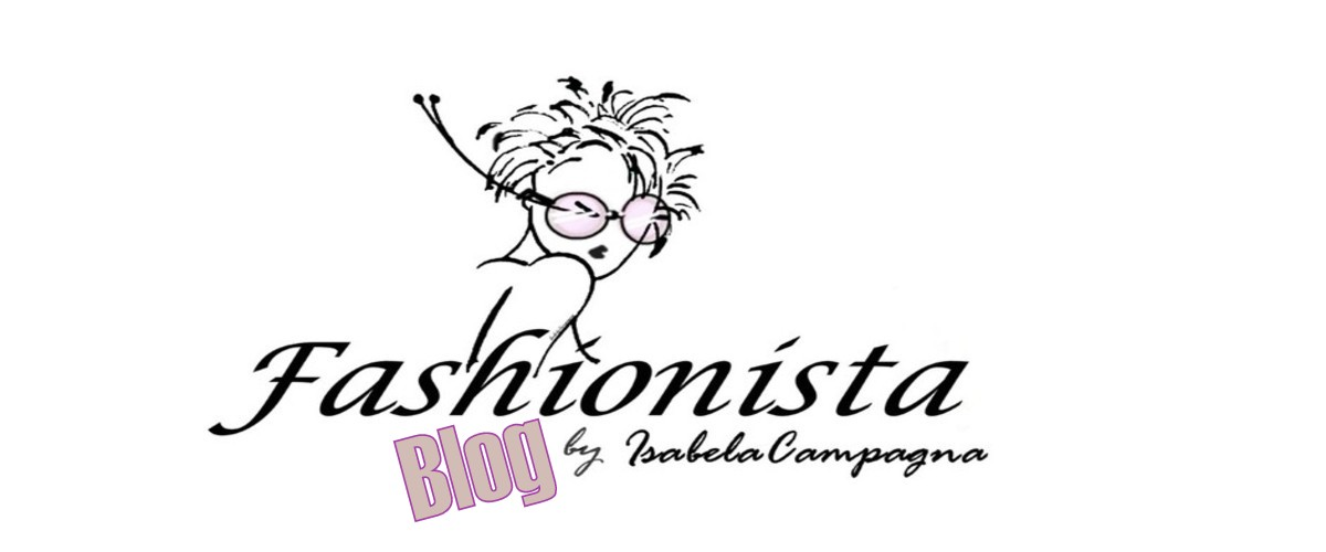 Fashionista blog by IsabelaCampagna