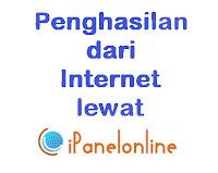 cara-mendapatkan-penghasilan-dari-internet-ipanelonline