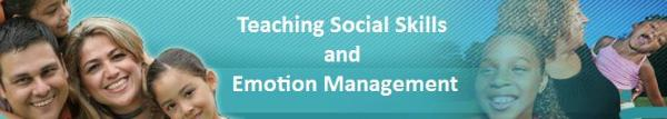 Teaching Social Skills and Emotion Management