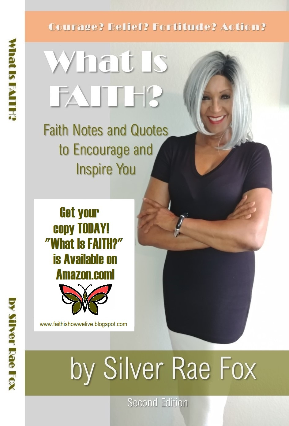 """What Is FAITH?"" by Silver Rae Fox"