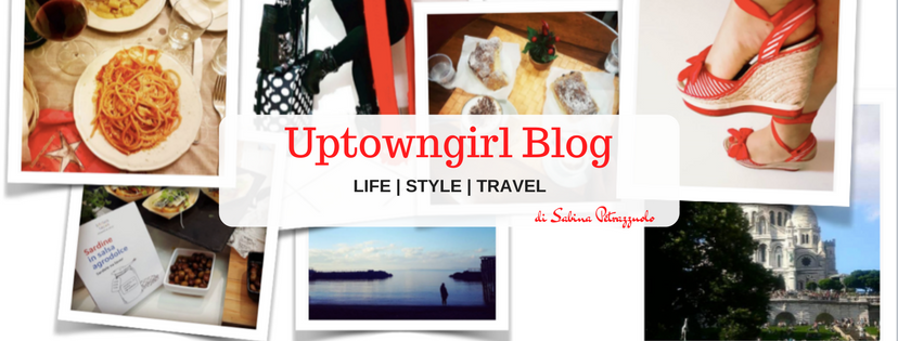 Uptowngirl.it - Lifestyle Blog di Sabina Petrazzuolo