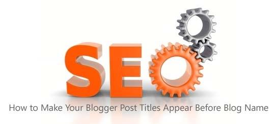 bring-post-title-before-blog-name-blogger
