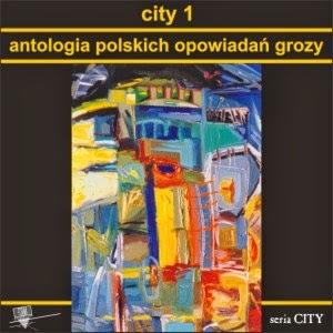 http://www.wforma.eu/63,city-1-antologia-polskich-opowiadan-grozy.html
