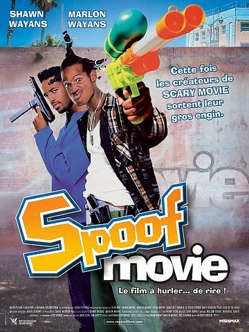 Spoof movie streaming vf