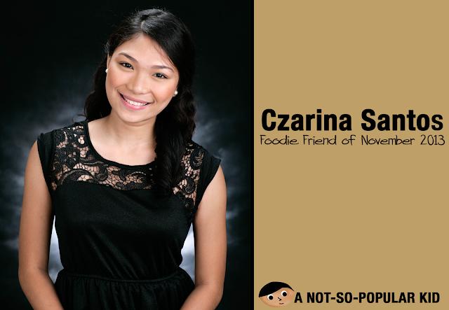 Czarina Santos - Foodie Friend of November 2013