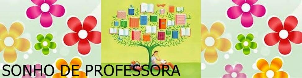 SONHOS DE PROFESSORA