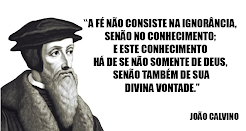 FRASE DE JOÃO CALVINO