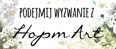 http://blog.crafts.hopmart.pl/2014/01/mediowe-wyzwanie.html