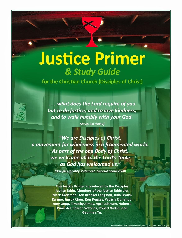JUSTICE PRIMER