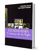 GUADALAJARA CRÓNICA DE UN SIGLO