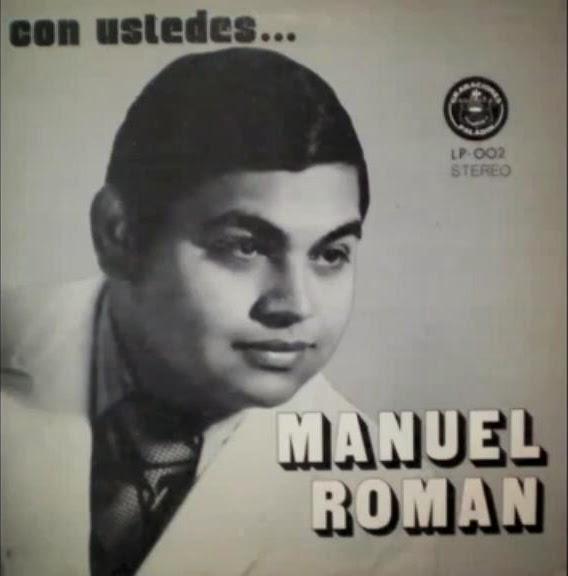 Manuel Roman-Con Ustedes...¡Manuel Roman!-