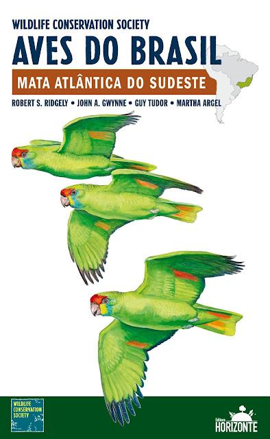 Guia de campo, aves do Brasil, Mata Atlântica, Wildlife Conservation Society, Birds of Brazil, Birds, birding, birdwatching, observação de aves, fotos de aves, fotografia de aves, passarinhar, passaros, natureza, nature, livro de aves