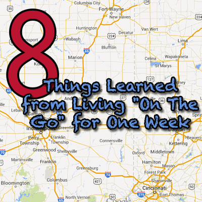 8 things learned from living on the go for one week