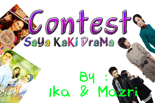 Contest Saya Kaki Drama by ika dan mazri