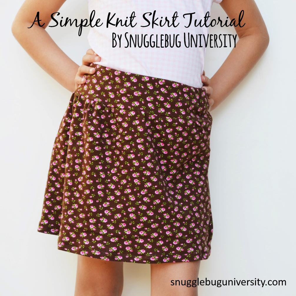 Snugglebug University A Simple Knit Skirt Tutorial