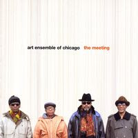 art ensemble of chicago - the meeting (2003)