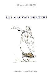 """""""Les Mauvais bergers"""", Société Octave Mirbeau, 2016"""