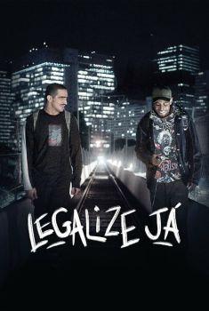 Legalize Já: Amizade Nunca Morre Torrent - WEB-DL 720p/1080p Nacional