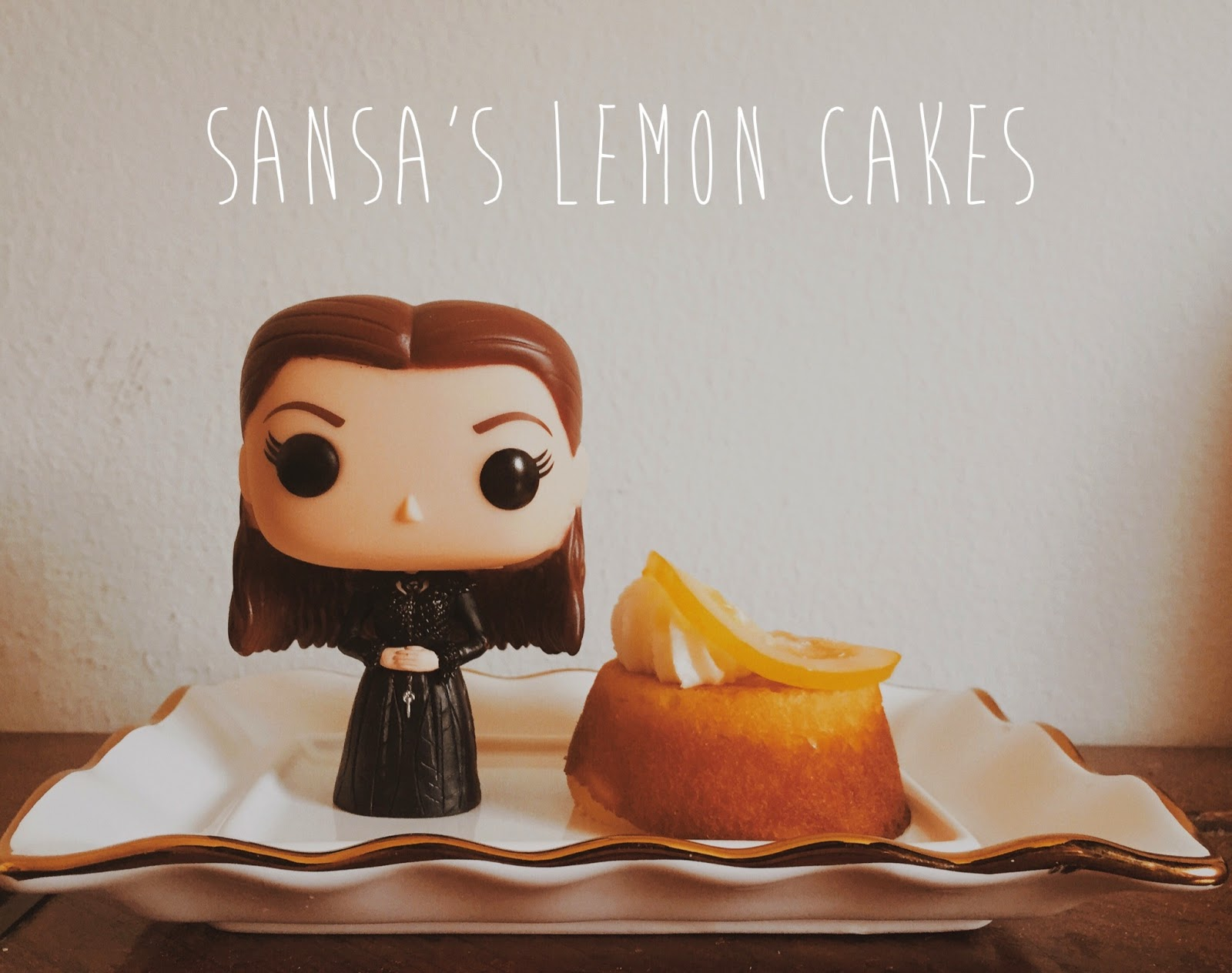 Game of Thrones: Sansa's Lemon Cakes