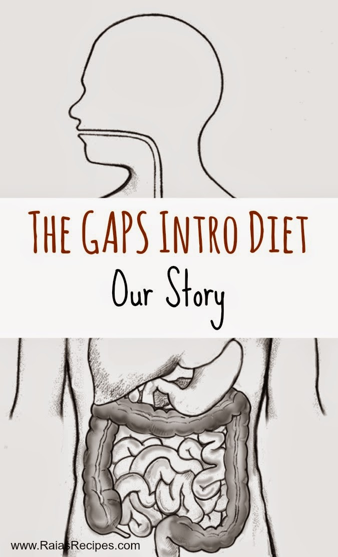 The GAPS Intro Diet - Our Story | www.RaiasRecipes.com