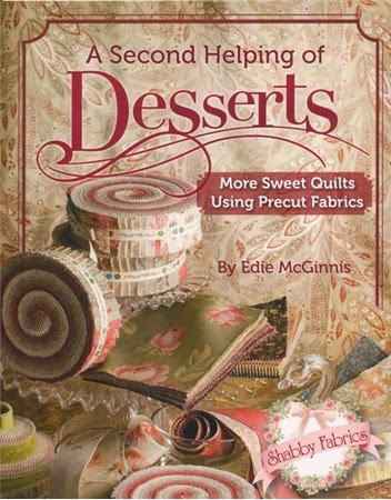 A Second helping of Desserts | Shabby Fabrics