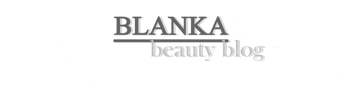 Blanka beauty blog