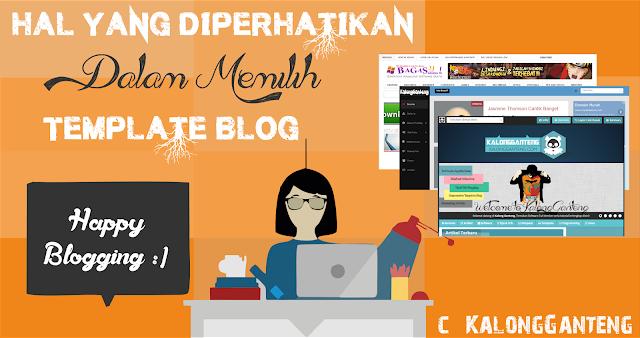 Hal yang Diperhatikan dalam Memilih Template Blog