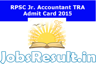 RPSC Jr. Accountant TRA Admit Card 2015