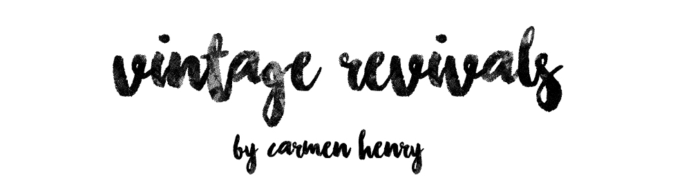 vintage revivals by Carmen Henry