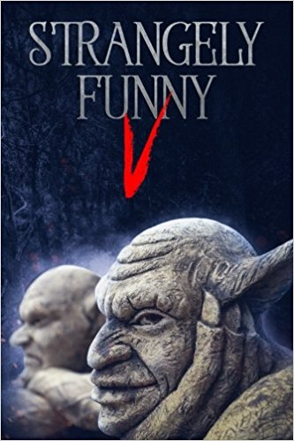 NEW BOOK: Strangely Funny V