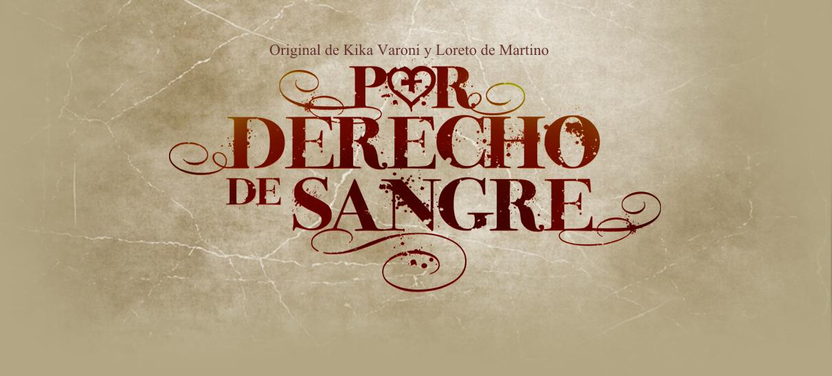 POR DERECHO DE SANGRE