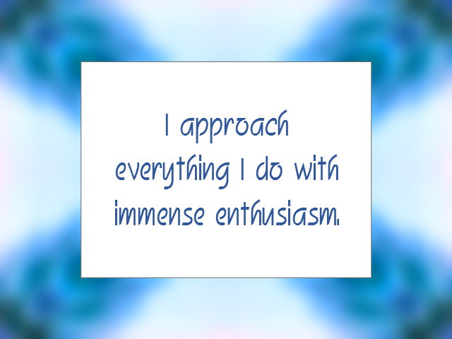 ENTHUSIASM affirmation