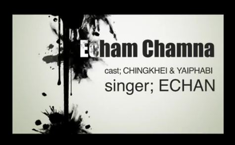 Echam Chamna - Manipuri Music Video