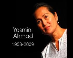 Allahyarham Yasmin Ahmad seorang yang berpengaruh dan di segani para pengiat perfileman tanah air