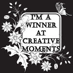 Winner at Creative Moments :)