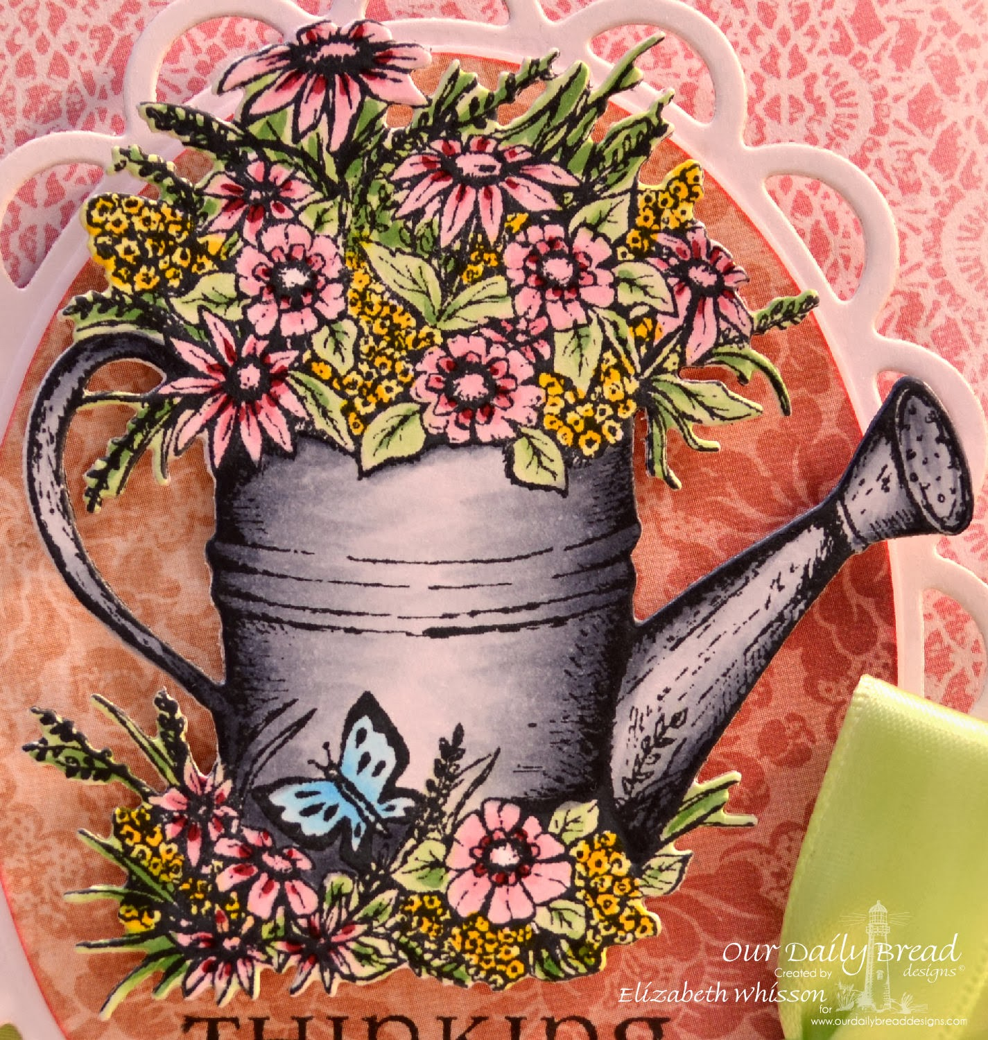 Elizabeth Whisson, Our Daily Bread Designs, watering can, watering can die, ODBD, ODBDDT, ODBDSLC191, copics, flowers