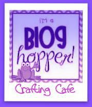 Crafting Cafe Blog Hop Sunday 1st July
