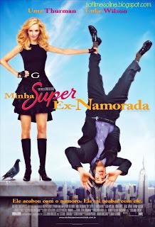 Baixar Filme Minha Super Ex Namorada (Dublado) Gratis uma thurman m luke wilson direcao ivan reitman comedia anna faris 2006