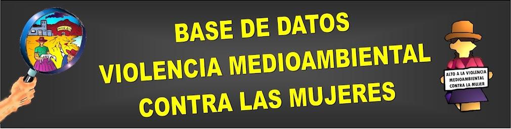 VIOLENCIA MEDIO AMBIENTAL EN LAS COMUNIDADES RENAMAT