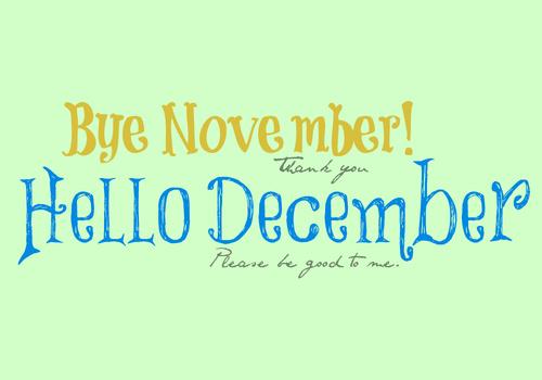 Image result for images for goodbye november hello december