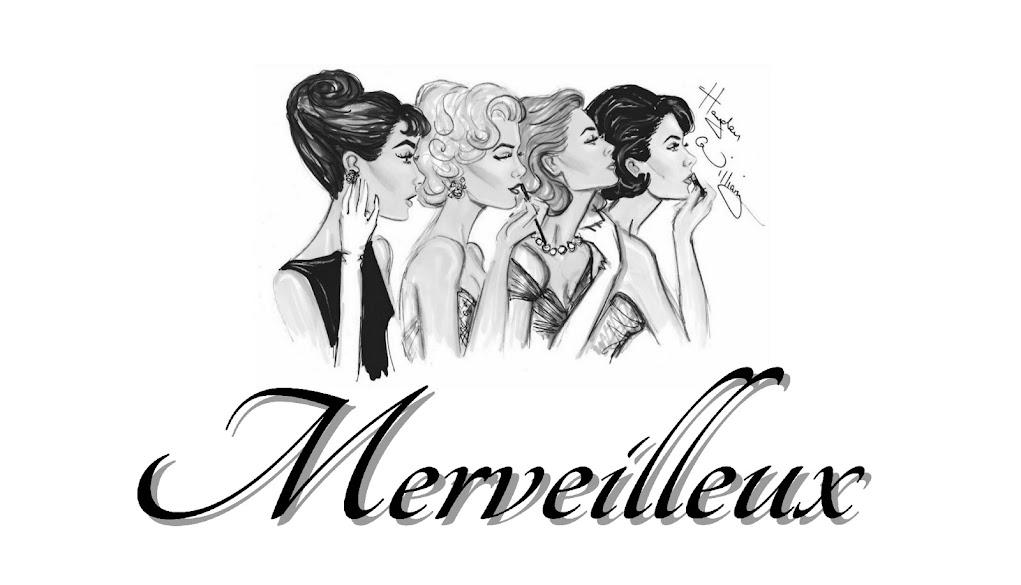 Merveilleux life