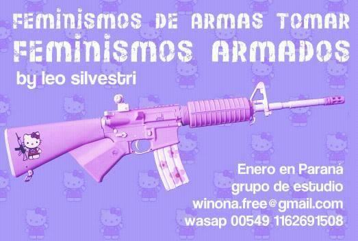 Feminismos de armas tomar