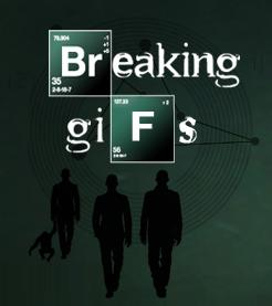 Breaking Gifs - A Breaking Bad ARG and Screen Print Series