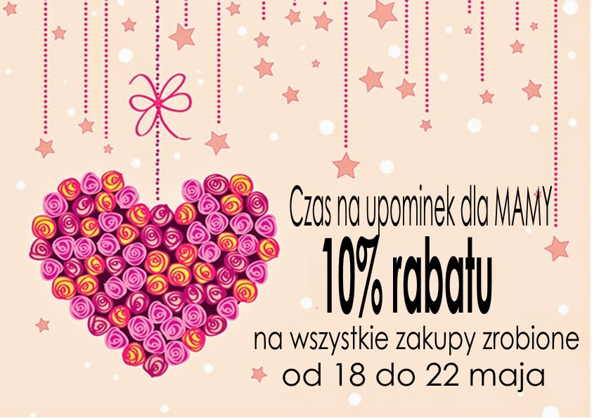 RABAT 10% na DZIEŃ MAMY