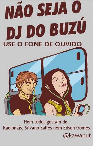 Campanha: Não seja um DJ no buzú!