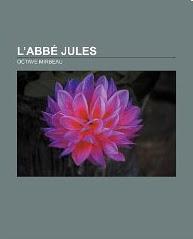 """""""L'Abbé Jules"""", Books LLC, 2011"""
