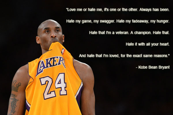 Kobe Bryant Love Hate Quote